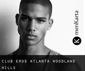 Club Eros Atlanta (Woodland Hills)